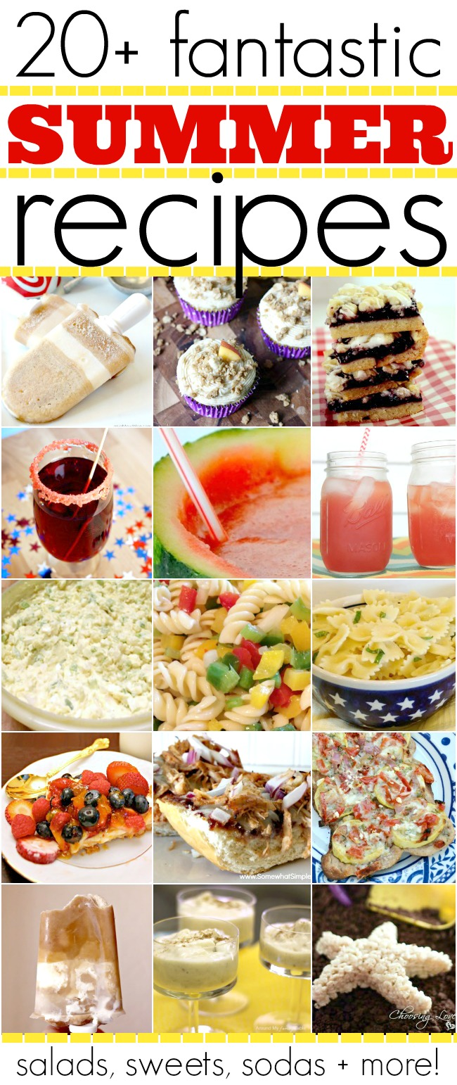 20+ Summertime Recipes