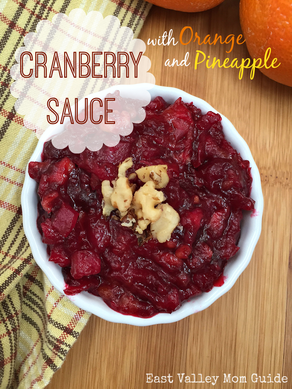 Cranberry Sauce with Orange and Pineapple - East Valley Mom Guide