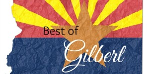 Best of Gilbert, Arizona