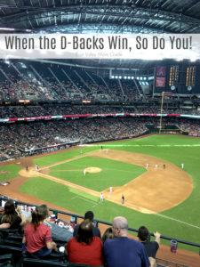 When the Diamondbacks Win, So Do You!